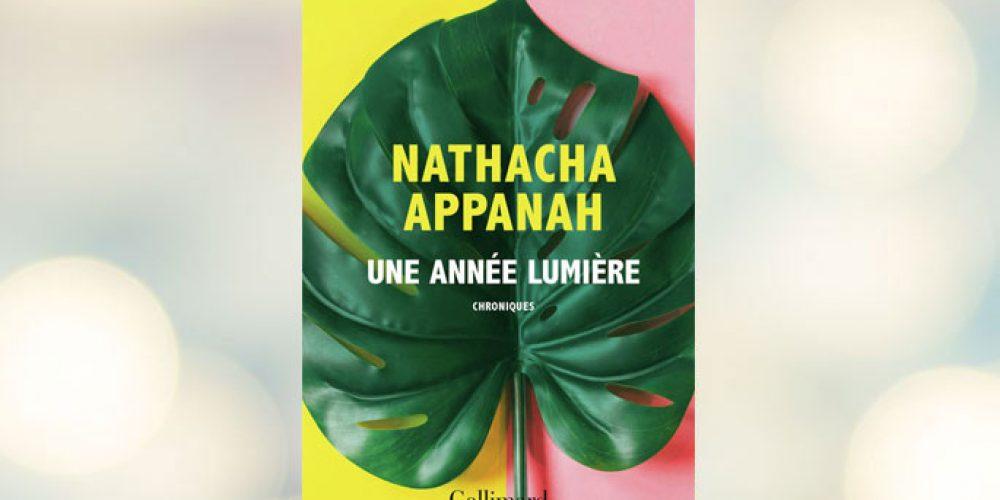 Une année lumière de Nathacha Appanah